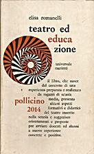 Teatro ed educazione by Elisa Romanelli