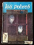 Los Pobres by Roberto Sosa