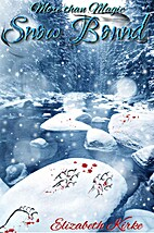 Snow Bound (The More than Magic Series) by…