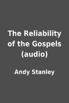 The Reliability of the Gospels (audio) by…