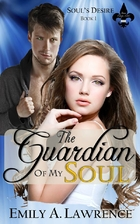 The Guardian of My Soul (Soul's Desire…