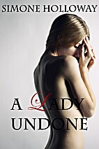A Lady Undone: A Pirate's Captive by Simone…