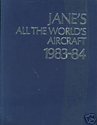 Jane's All the World's Aircraft 1983-1984 by…
