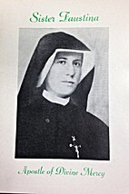 Sister Faustina: Apostle of Divine Mercy by…
