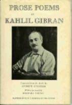 Prose Poems by Kahlil Gibran
