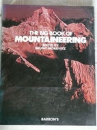 Big Book of Mountaineering by Bruno Moravetz