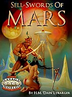 Sell-Swords of Mars by H.M. Dain Lybarger