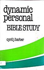 Dynamic personal Bible study: Principles of…