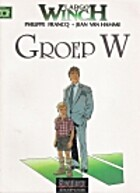 Largo Winch : [2] : Groep W by Philippe…
