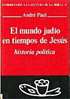 MUNDO JUDIO EN TIEMPOS DE JESUS EL by André…