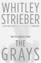The Grays by Whitley Strieber