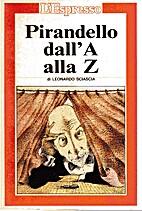 Alfabeto pirandelliano by Leonardo Sciascia