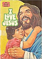 I Love Jesus (My Shape Book) by James…