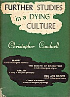 Further Studies in a Dying Culture by…