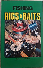 Fishing Rigs and Baits by Lance Wedlick