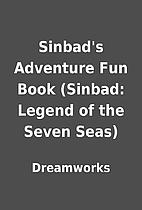 Sinbad's Adventure Fun Book (Sinbad: Legend…