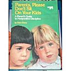 Parents Please Don't Sit on Your Kids…
