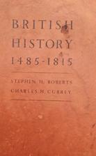 British history, 1485-1815 by Stephen…