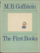 The first books by M. B. Goffstein