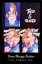 Franco Bondage Archives Number One: TIED &…