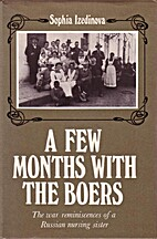 A Few Months with the Boers The War…