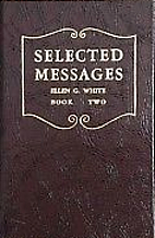 Selected Messages Book 2 by Ellen G. White