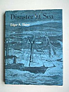 Disaster at Sea by Edgar A. Haine
