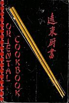 Oriental Cookbook by Alice Miller Mitchell