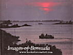 Images of Bermuda by Roger A. Labrucherie