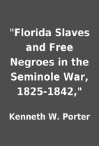 Florida Slaves and Free Negroes in the…