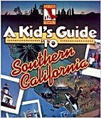 A Kid's Guide to Southern California…