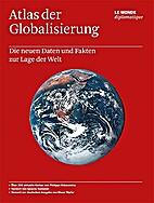 Atlas der Globalisierung: Die neuen Daten…