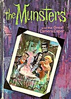 The Munsters: The Great Camera Caper by…