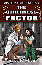 The Otherness Factor: Book 2 (Sic Transit…