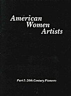 American Women Artists: Part I, 20th Century…