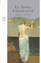 La ninfa constante. Traduccion de Roman A.…