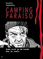 Camping Paraiso: Soms word je de koude die…