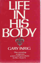 Life in His body by Gary Inrig