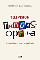 Television runousoppia : toisenlainen katse…