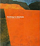Nothing is Absolute: A Journey through…