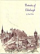 Portraits of Edinburgh by Frank White