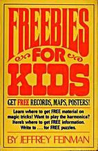 Freebies for kids by Jeffrey Feinman
