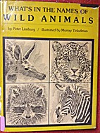 What's in the names of wild animals by Peter…
