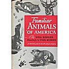 Familiar animals of America by Will Barker