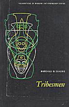 Tribesmen by Marshall Sahlins