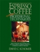 Espresso Coffee - Professional Techniques by…