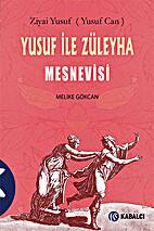 Yusuf ile Züleyha mesnevisi by Ziyai Yusuf