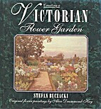 Creating a Victorian Flower Garden by Stefan…