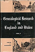 Genealogical research in England and Wales…