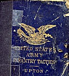 United States Army Tactics by Emory Upton